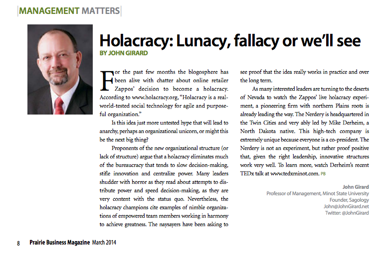 Holacracy: Lunacy, fallacy or we'll see